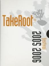 TakeRoot festival 2005/2006