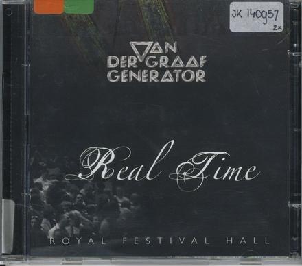 Real time : Royal Festival Hall, London 06.05.05