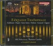 Fantaisie triomphale : symphonic organ works