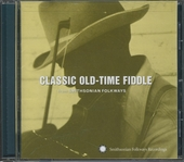 Classic old-time fiddle : From Smithsonian Folkways