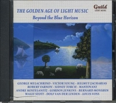 The golden age of light music : Beyond the blue horizon