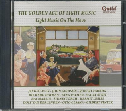 The golden age of light music : Light music on the move