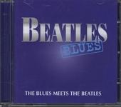 Beatles blues : The blues meets The Beatles