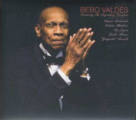 Bebo Valdés : featuring the legendary vocalists