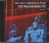 The last communique from The Weathermen (?) 1985-2006