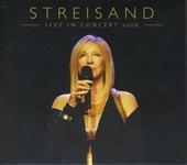 Streisand live in concert 2006