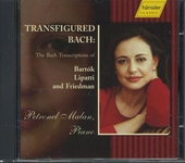 Transfigured Bach : The Bach transcriptions of Bartók, Lipatti and Friedman