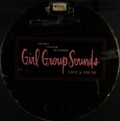 One kiss can lead to another : girl group sounds, lost & found