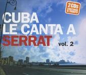 Cuba le canta a Serrat. Vol .2
