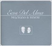 Mariano & Sinesi : Ecos del alma
