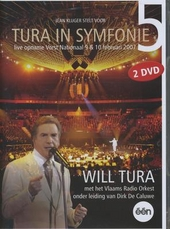 Tura in symfonie. Vol. 5 : live opname Vorst Nationaal 9 & 10 februari 2007