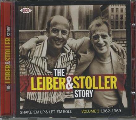 The Leiber & Stoller story. Vol. 3, shake 'em up & let 'em roll 1962-1969