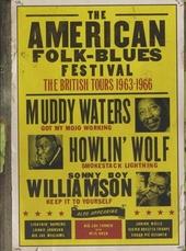 The American Folk-Blues Festival : The British tours 1963-1966