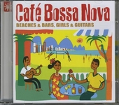 Café bossa nova : Beaches & bars, girls & guitars