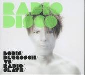 Radiodisco : Boris Dlugosch vs Radio Slave