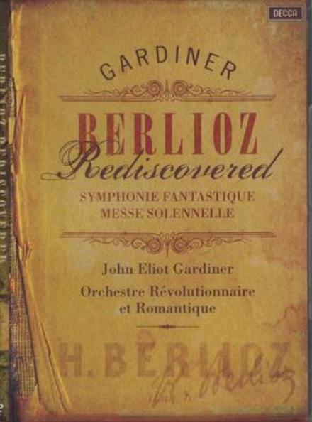Berlioz rediscovered