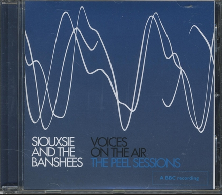 Voices on the air : the peel sessions