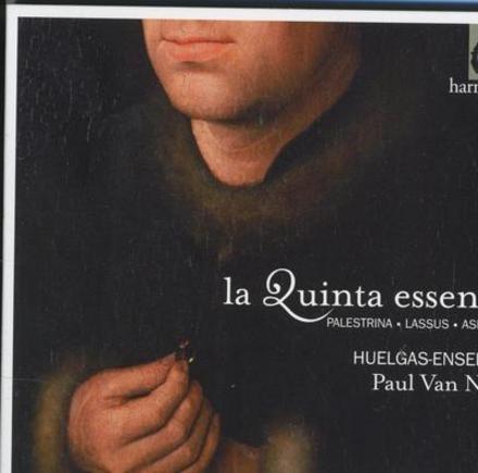 La quinta essentia : trois messes essentielles de la renaissance