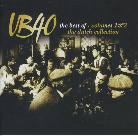 The best of UB40 : the Dutch collection. Vol.1 & 2