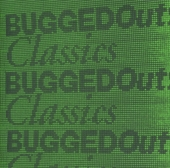 Bugged out! : classics