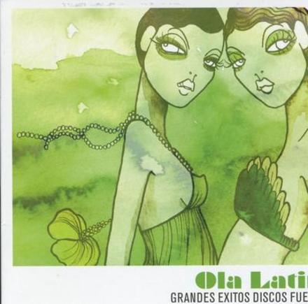 Ola latina : grandes exitos discos fuentes. Vol. 2
