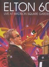 Elton 60 : live at Madison Square Garden
