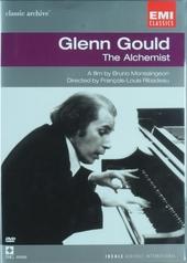 Glenn Gould : the alchemist