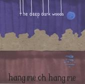Hang me, oh hang me
