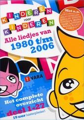 Alle liedjes van 1980-2006 : het complete overzicht. Deel 1-27