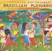 Putumayo kids presents Brazilian playground