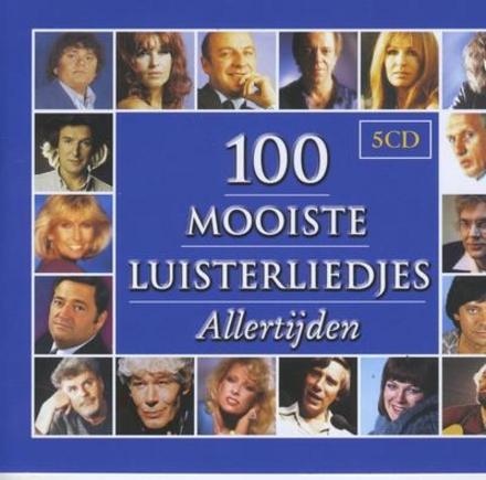 100 Mooiste luisterliedjes allertijden