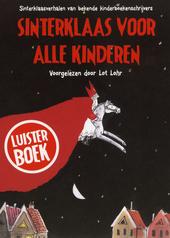 Sinterklaas voor alle kinderen : Burny Bos, Rindert Kromhout, Sjoerd Kuyper ... [et al.]
