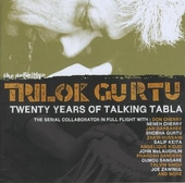 The definitive Trilok Gurtu : twenty years of talking tabla