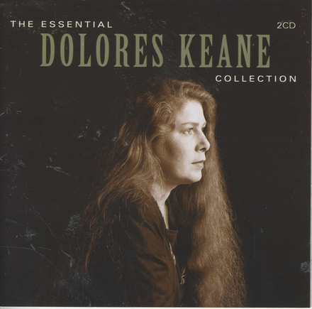 The essential Dolores Keane collection
