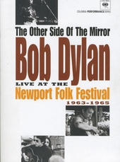 The other side of the mirror : live at the Newport Folk Festival 1963-1965