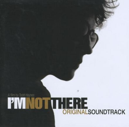 I'm not there : original soundtrack