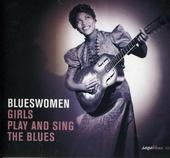 Blueswomen : girls play and sing the blues