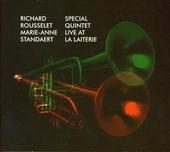 Special quintet live at La Laiterie