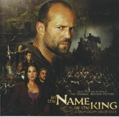 In the name of the king : Music from and inspired by the original motion picture