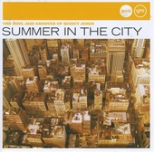 Summer in the city : the soul jazz grooves of Quincy Jones