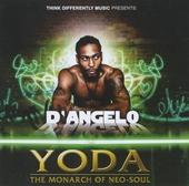 Yoda : The monarch of neo-soul