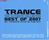 Trance best of 2007 : The ultimate collection