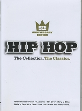 Hip hop : The collection, the classics - 5th Anniversary edition