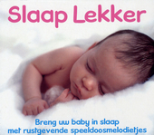 Slaap lekker : breng uw baby in slaap met rustgevende speeldoosmelodietjes