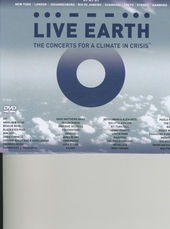 Live Earth : the concerts for a climate in crisis