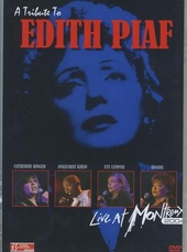 A tribute to Edith Piaf : Live at Montreux 2004