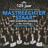 125 Jaar Koninklijke Zangvereniging Mastreechter Staar : 1883-2008