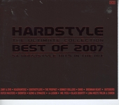 Hardstyle : Best of 2007 - The ultimate collection
