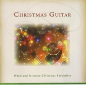 Christmas guitar : Warm and intimate Christmas favourites