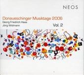 Donaueschinger Musiktage 2006. Vol. 2
